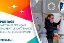Franse vakmensen brengen het Sleeping Beauty Castle weer helemaal tot leven